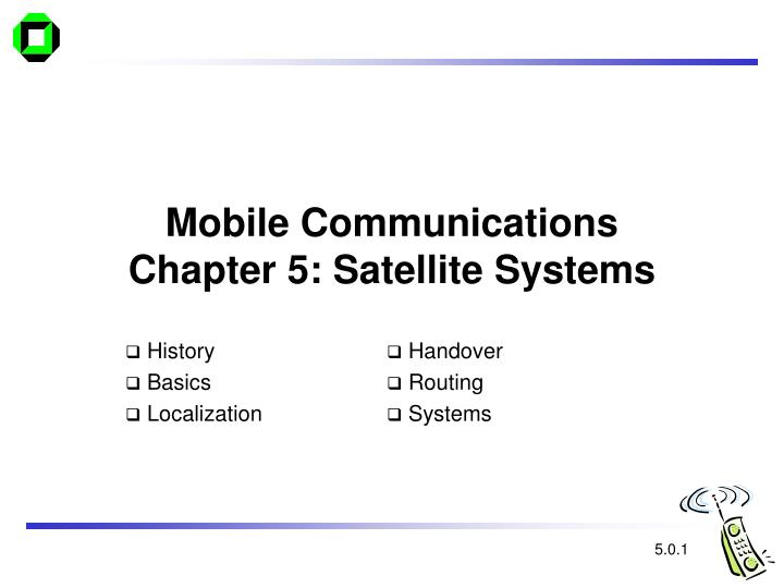 Mobile communications chapter 5 satellite systems