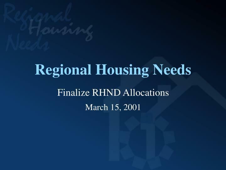 Regional Housing Needs