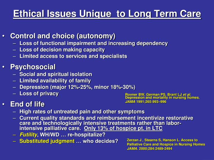Ethical Issues Unique  to Long Term Care
