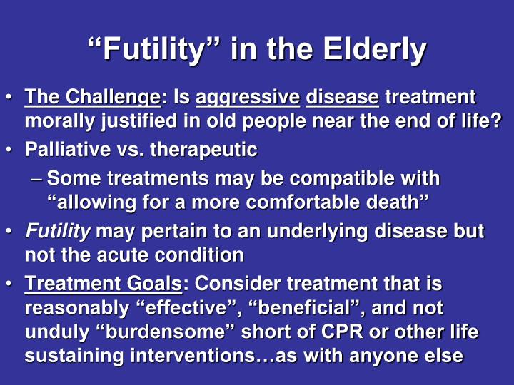 """Futility"" in the Elderly"