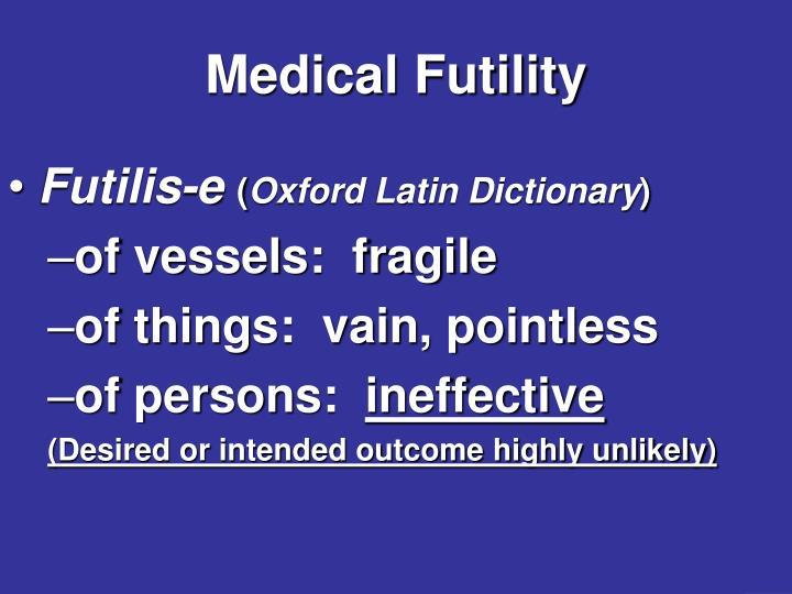 Medical Futility