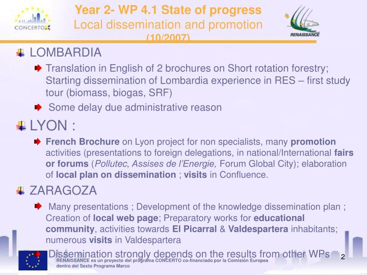 Year 2 wp 4 1 state of progress local dissemination and promotion 10 2007