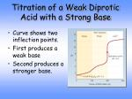 titration of a weak diprotic acid with a strong base
