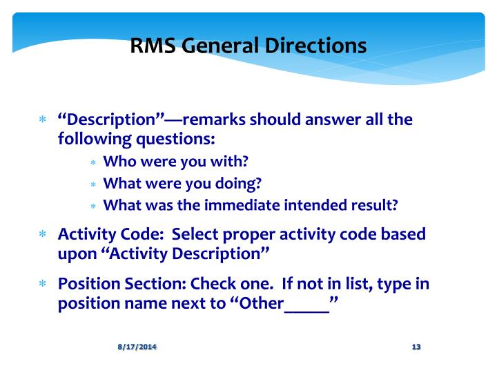 RMS General Directions