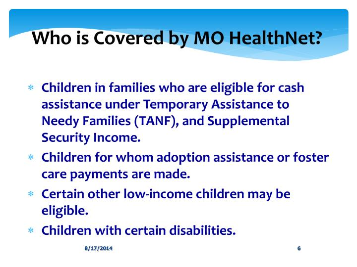 Who is Covered by MO HealthNet?