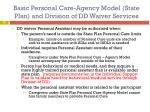 basic personal care agency model state plan and division of dd waiver services
