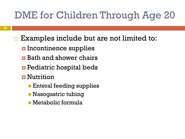 DME for Children Through Age 20