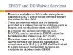epsdt and dd waiver services