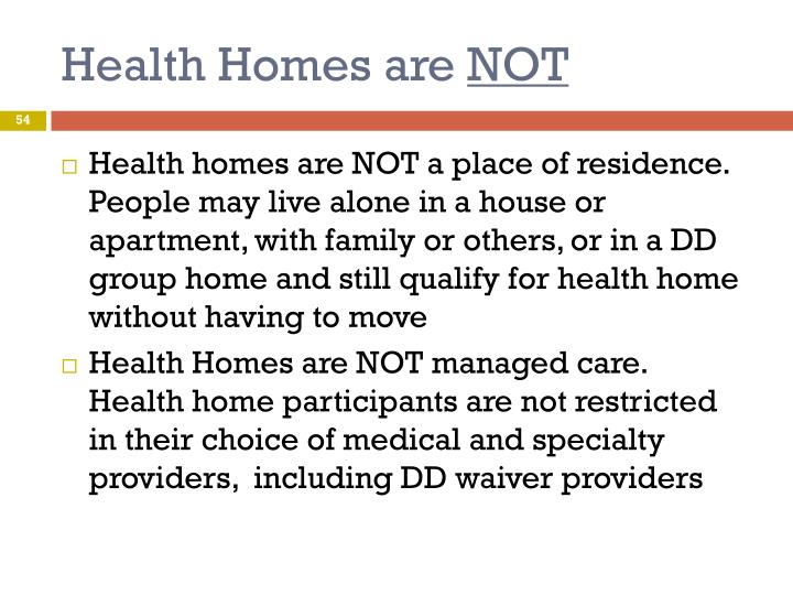 Health Homes are