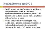health homes are not