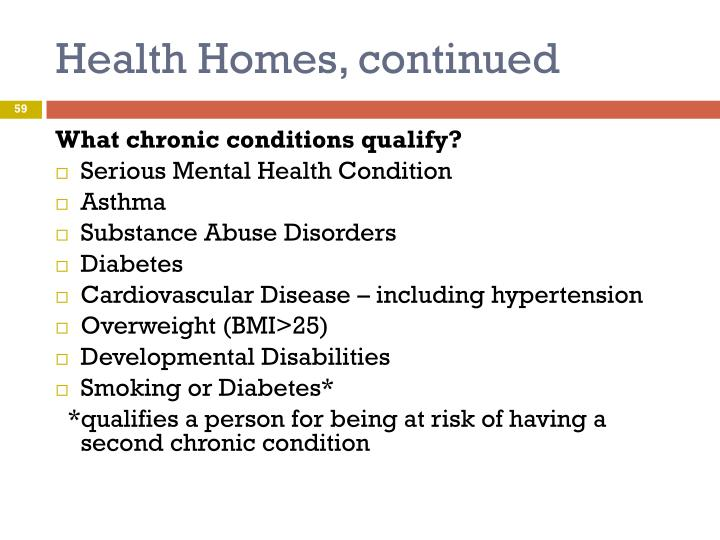 Health Homes, continued