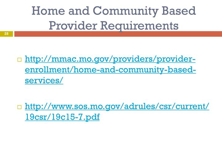 Home and Community Based Provider Requirements