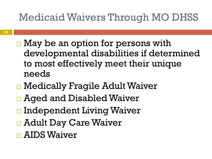 Medicaid Waivers Through MO DHSS