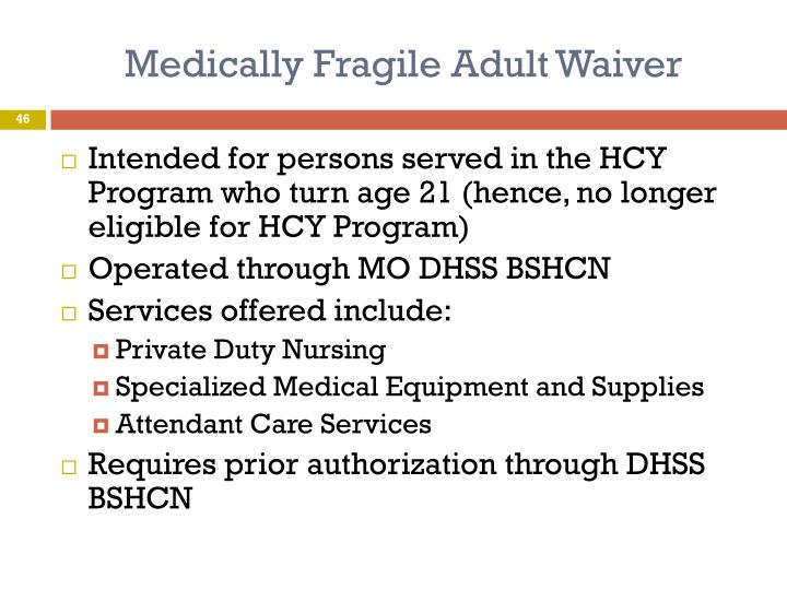 Medically Fragile Adult Waiver