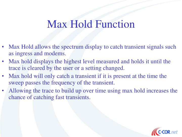 Max Hold Function