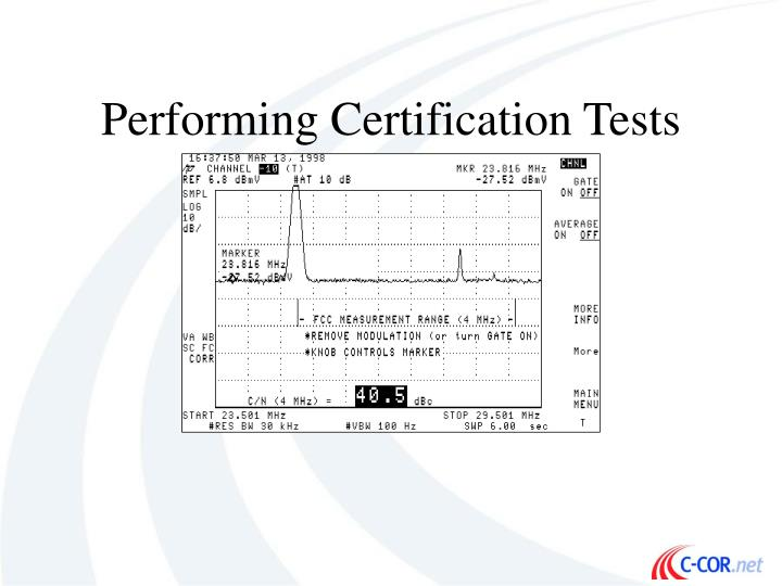 Performing Certification Tests