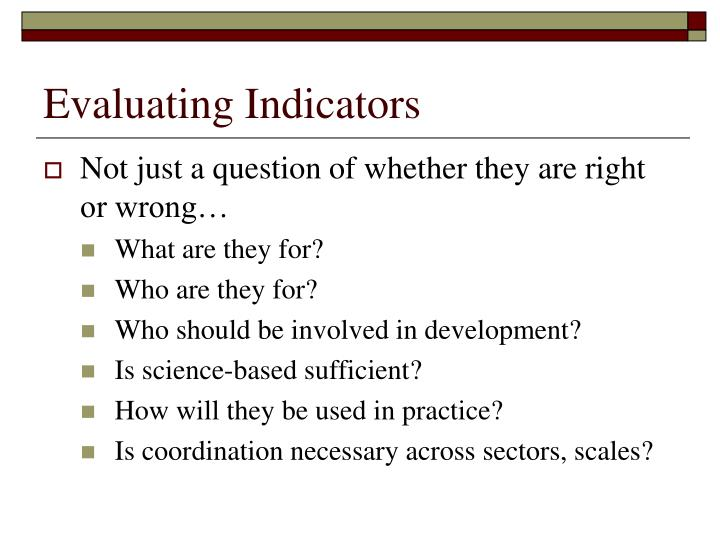 Evaluating Indicators
