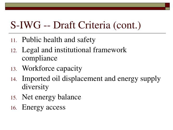 S-IWG -- Draft Criteria (cont.)
