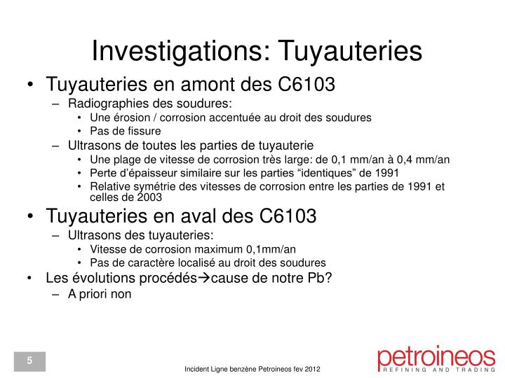 Investigations: Tuyauteries