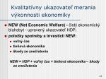 kvalitat vny ukazovate merania v konnosti ekonomiky