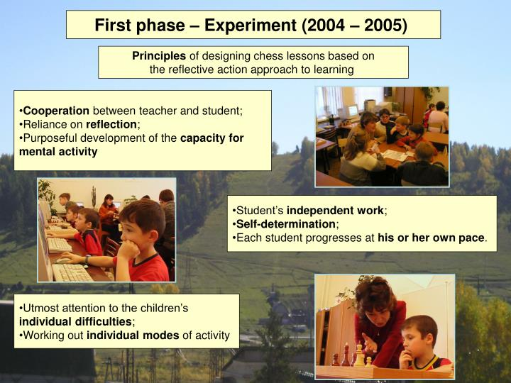 First phase – Experiment (2004 – 2005)
