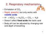 2 respiratory mechanisms