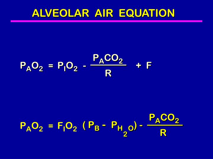 ALVEOLAR  AIR  EQUATION