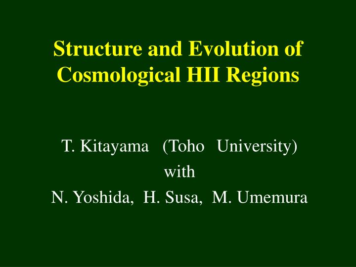 structure and evolution of cosmological hii regions