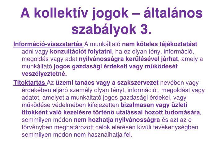 A kollektív jogok – általános szabályok 3.