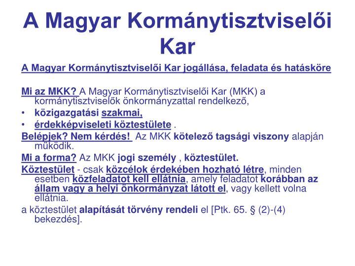 A Magyar Kormánytisztviselői Kar