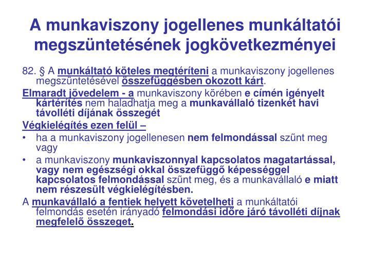 A munkaviszony jogellenes munkáltatói megszüntetésének jogkövetkezményei