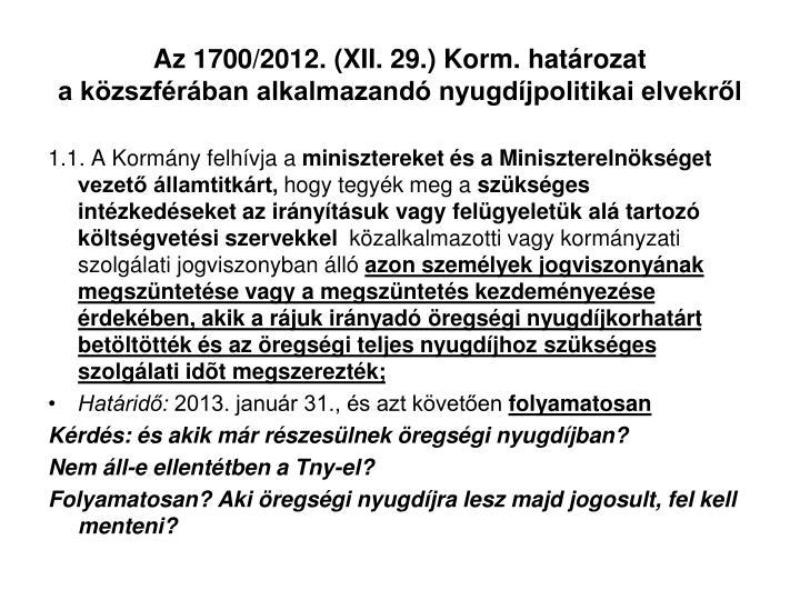 Az 1700/2012. (XII. 29.) Korm. határozat