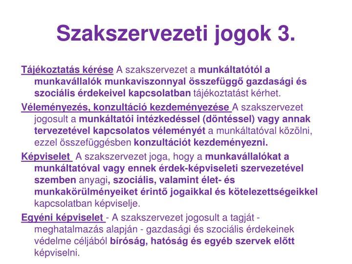 Szakszervezeti jogok 3.