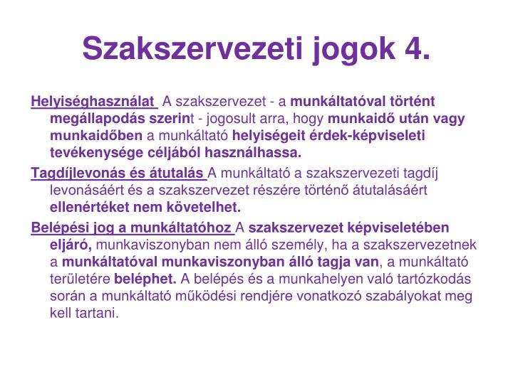 Szakszervezeti jogok 4.