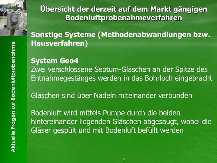 Sonstige Systeme (Methodenabwandlungen bzw. Hausverfahren)