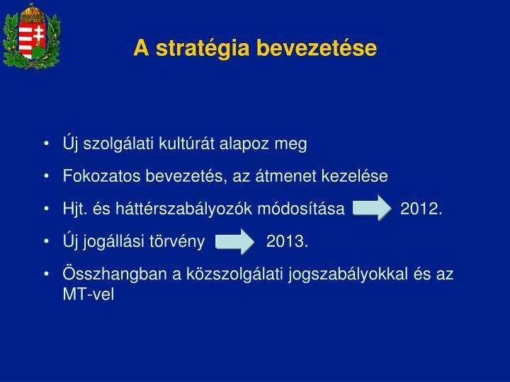 A stratégia bevezetése