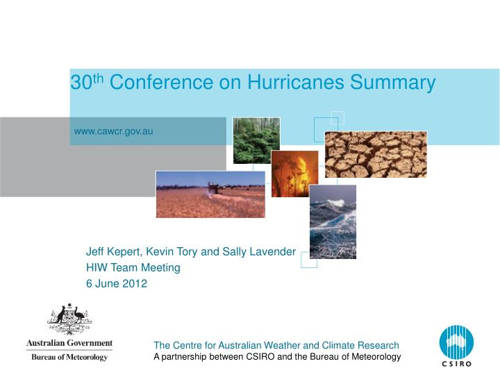 30 th conference on hurricanes summary