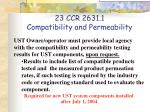 23 ccr 2631 1 compatibility and permeability