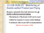 23 ccr 2636 f monitoring of double walled pressurized piping