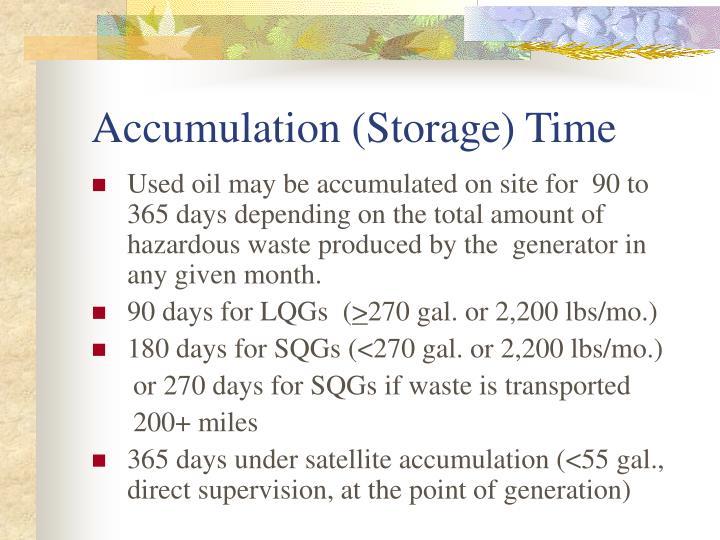 Accumulation (Storage) Time
