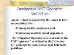 designated ust operator definition