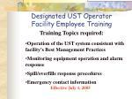 designated ust operator facility employee training2