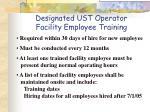 designated ust operator facility employee training3