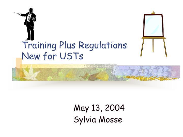 Training Plus Regulations