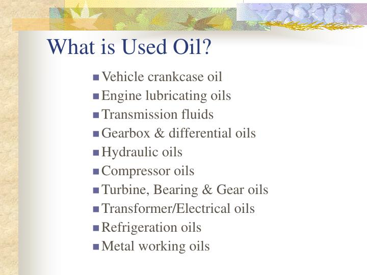 What is Used Oil?