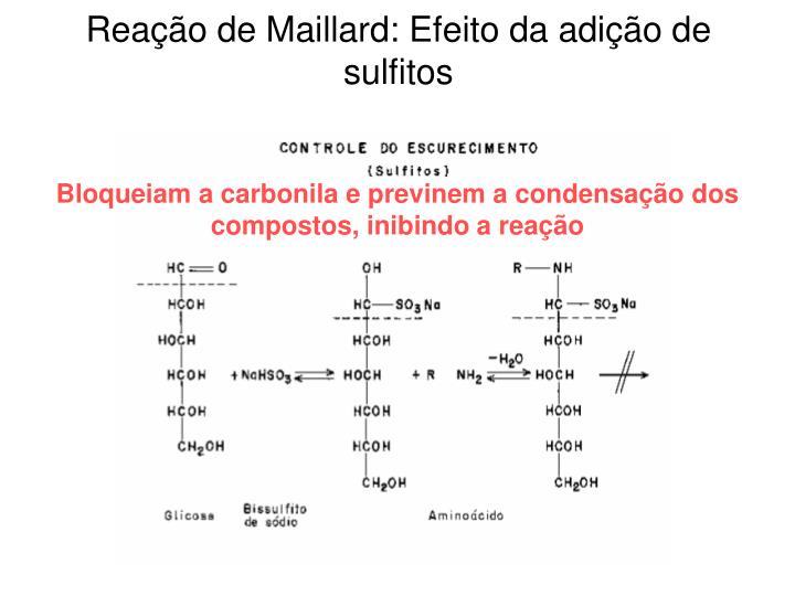 Reação de Maillard: Efeito da adição de sulfitos