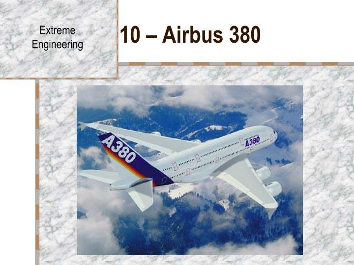 10 – Airbus 380