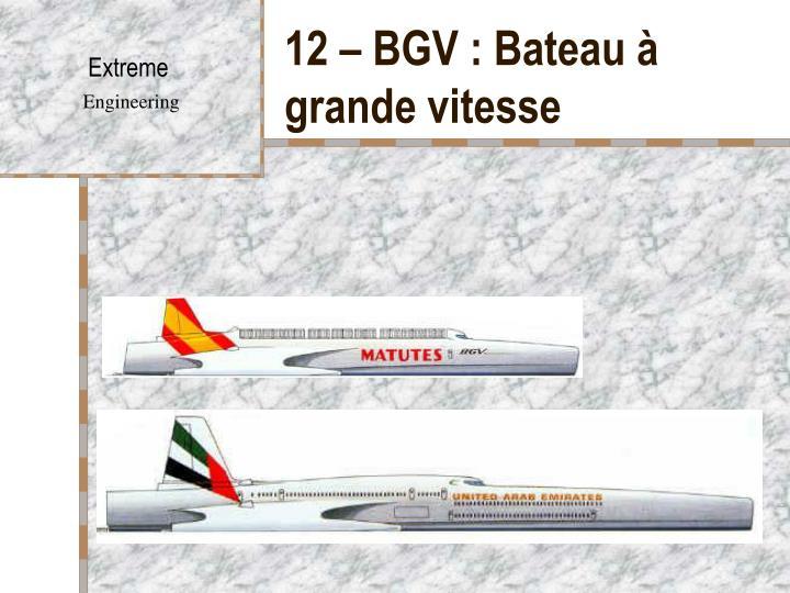 12 – BGV : Bateau à grande vitesse