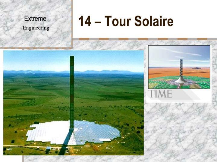 14 – Tour Solaire