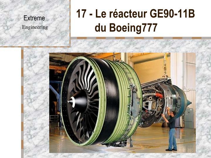 17 - Le réacteur GE90-11B